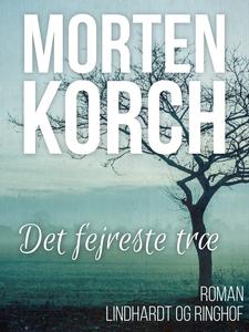 Det fejreste træ (e-bog) af Morten Ko