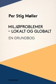 Miljøproblemer - lokalt og globalt