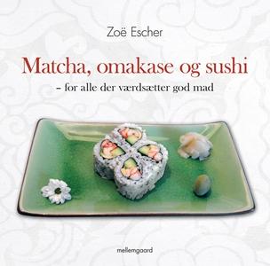 Matcha, omakase og sushi – for alle d