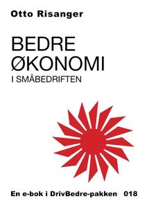 Bedre økonomi i småbedriften (ebok) av Otto R