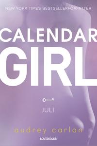 Calendar Girl: Juli (e-bog) af Audrey