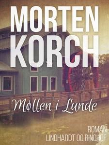 Møllen i Lunde (e-bog) af Morten Korc