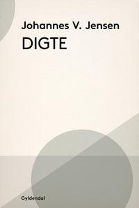 Digte (e-bog) af Johannes V. Jensen