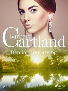 Den fortapte arving (ebok) av Barbara Cartlan