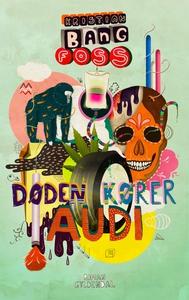 Døden kører Audi (e-bog) af Kristian