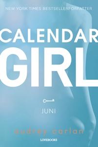 Calendar Girl: Juni (e-bog) af Audrey
