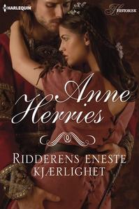Ridderens eneste kjærlighet (ebok) av Anne He