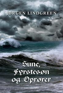 Sune, fyrstesøn og oprører (e-bog) af