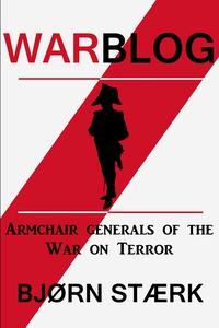 Warblog (ebok) av Bjørn Stærk