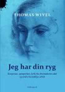 JEG HAR DIN RYG (e-bog) af Thomas Wiv