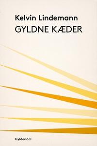 Gyldne kæder (e-bog) af Kelvin Lindem