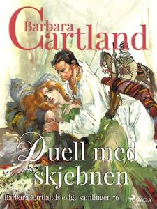 Duell med skjebnen (ebok) av Barbara Cartland