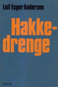 Hakkedrenge (e-bog) af Leif Esper And
