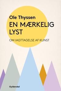 En mærkelig lyst (e-bog) af Ole Thyss