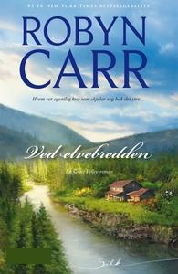 Ved elvebredden (ebok) av Robyn Carr
