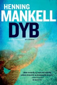 Dyb (e-bog) af Henning Mankell