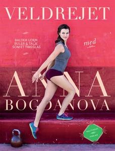 Veldrejet (e-bog) af Anna Bogdanova