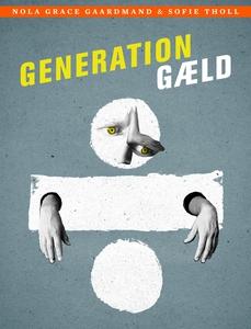 Generation gæld (e-bog) af Nola Grace