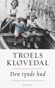 Den tynde hud (lydbog) af Troels Kløv