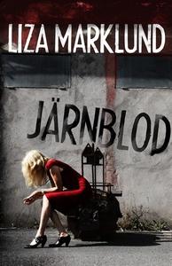 Järnblod (e-bok) av Liza Marklund