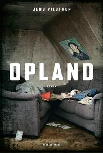 Opland (e-bog) af Jens Vilstrup