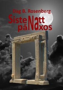 Siste Natt På Naxos (ebok) av Dag Birger  Ros