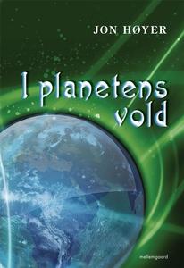 I planetens vold (e-bog) af Jon Høyer