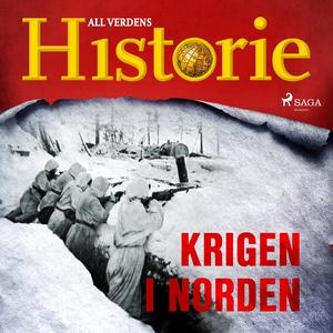 Krigen i Norden (lydbok) av All verdens histo