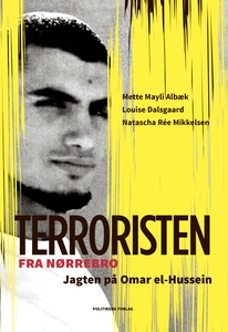 Terroristen fra Nørrebro (e-bog) af L