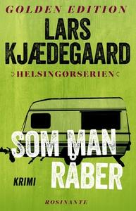 Som man råber (e-bog) af Lars Kjædega