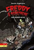 Freddy & monstrene #4: Den mørke mose