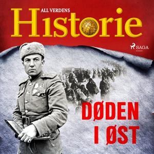 Døden i øst (lydbok) av All verdens historie