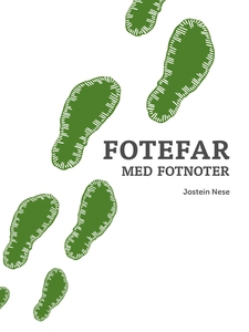 Fotefar med fotnoter (ebok) av Jostein  Nese