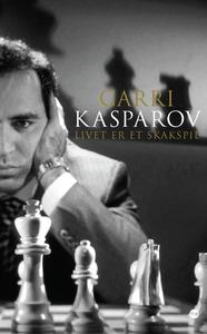 Livet er et skakspil (e-bog) af Garri