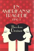 En amerikansk tragedie. Bog 3