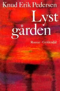 Lystgården (lydbog) af Knud Erik Pede