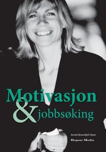 Motivasjon og Jobbsøking (ebok) av Anneli Bra