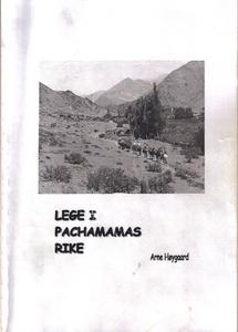 Lege i Pachamamas rike (ebok) av Arne Høygaar