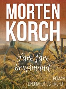 Fare fare krigsmand (e-bog) af Morten