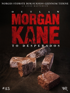 Morgan Kane 45: To Desperados (ebok) av Louis