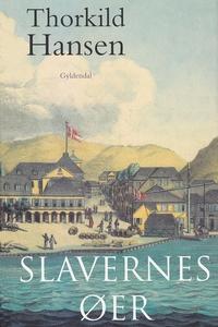 Slavernes øer (e-bog) af Thorkild Han