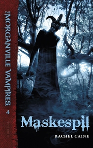 The Morganville Vampires #4: Maskespi