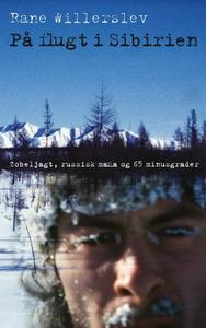 På flugt i Sibirien (lydbog) af Rane