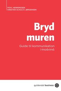 Bryd muren (e-bog) af Kresten Schultz