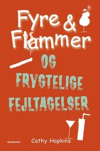 Fyre & Flammer 6 - Fyre & Flammer og