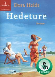 Hedeture (lydbog) af Dora Heldt
