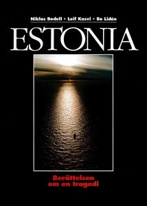 Estonia - Berättelsen om en tragedi (e-bok) av