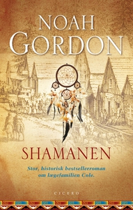 Shamanen, ebog (e-bog) af Noah Gordon