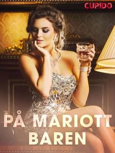 På Mariott-baren (ebok) av Cupido noveller
