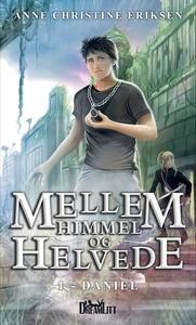 Mellem Himmel og Helvede 1 - Daniel (